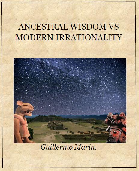 Ancestral wisdom vs modern irrationality