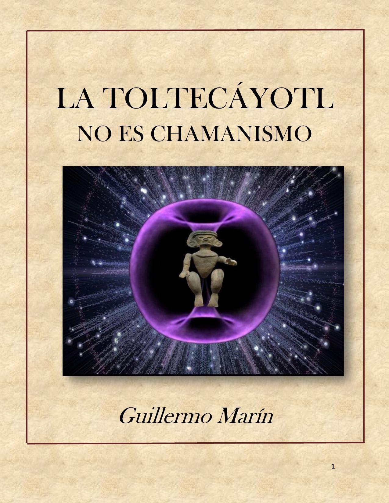 La Toltecáyotl no es Chamanismo