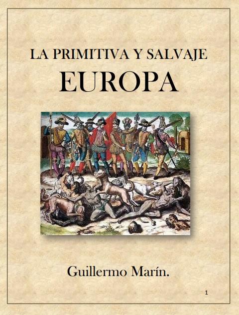 LA PRIMITIVA Y SALVAJE EUROPEA