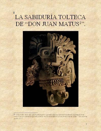 """La sabiduria tolteca de """"Don Juan Matus"""""""