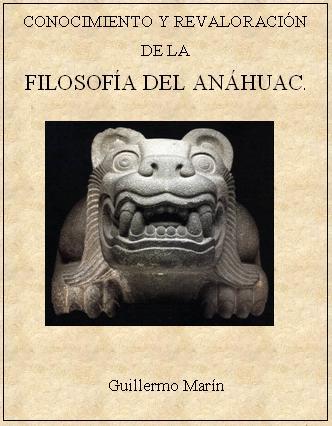 CONOCIMIENTO Y REVALORACIÓN DE LA FILOSOFÍA DEL ANÁHUAC
